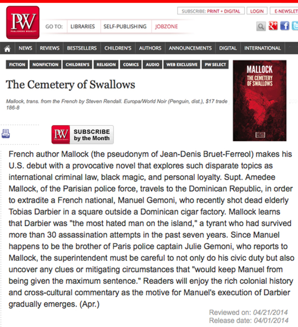 Fiction Book Review: The Cemetery of Swallows by Mallock, trans. from the French by Steven Rendall. Europa/World Noir (Penguin, dist.), $17 trade paper (272p) ISBN 978-1-60945-186-8