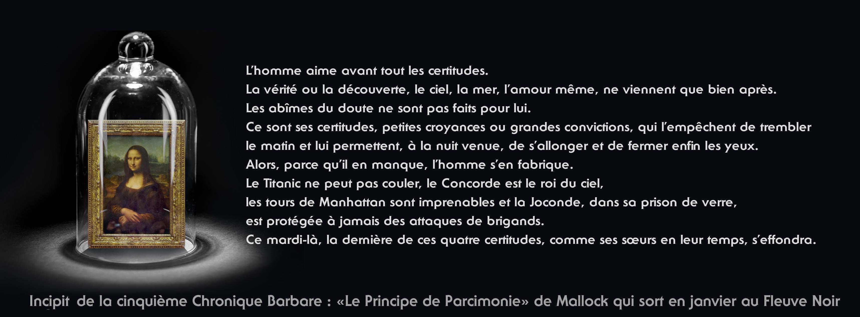 Les 12 premières chroniques du «Principe de Parcimonie» de Mallock